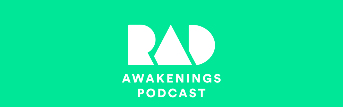 Rad Awakenings Podcast